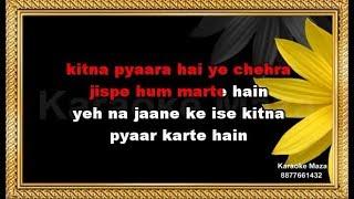 Kitna Pyaara Hai Ye Chehra - Karaoke - Raaz