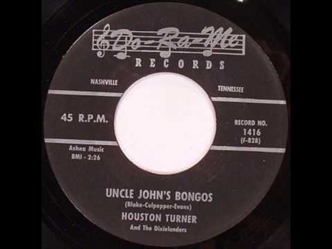Houston Turner - Uncle Johns Bongos