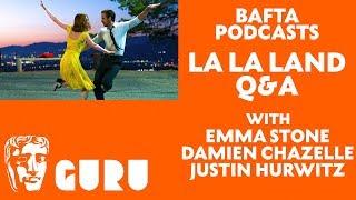 La La Land Q&A with Emma Stone, Damien Chazelle + Justin Hurwitz | BAFTA Guru Podcast
