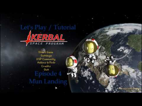 Let's Play KSP [1.2.2] - Tutorial - EP4 Mun Landing [MISSION]