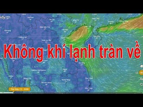 Dự báo thời tiết 23/3 : Gió mùa đông bắc tràn về miền Bắc mưa rét