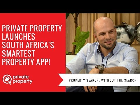 Private Property launches South Africa's smartest property app