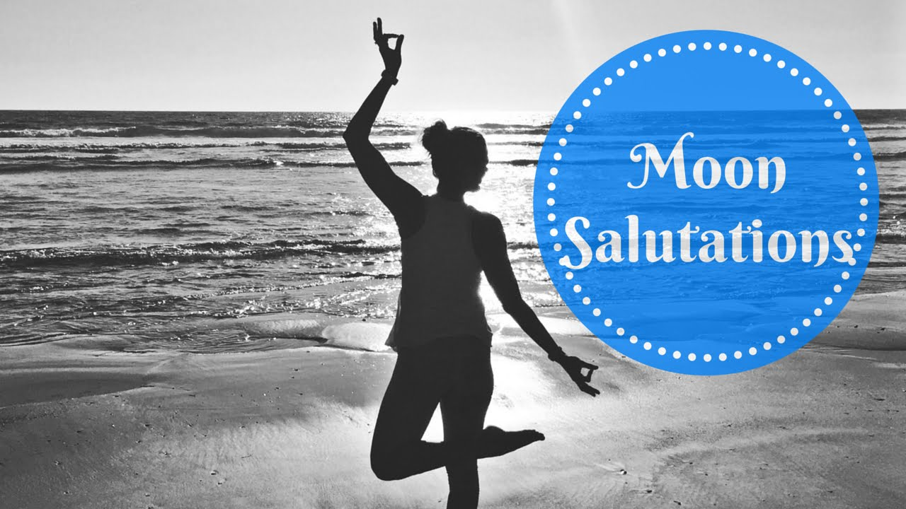 Moon Salutation - Yoga Flow - YouTube