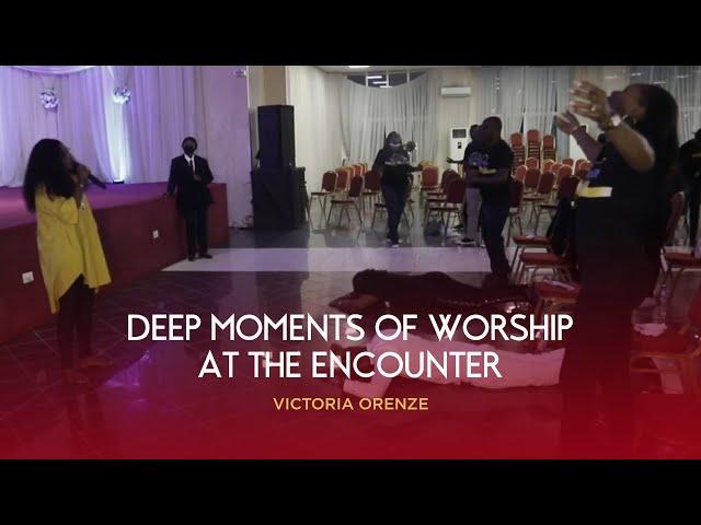 VICTORIA ORENZE - THE ENCOUNTER (DEEP MOMENT OF WORSHIP)