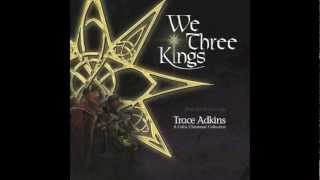 We Three Kings - Trace Adkins YouTube Videos