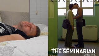 Gay Movie Dude  - The Seminarian (Review)