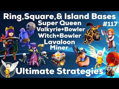 Clash Of Clan 🌟3Stars TH11 Ring Island Bases With Super Queen-Miner,Lavaloon,Witch+Bowler&Valky 🌟