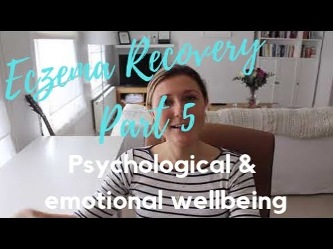 PART 5 NATURAL ECZEMA RECOVERY | PSYCHOLOGICAL & EMOTIONAL WELLBEING | HEALING ECZEMA NATURALLY