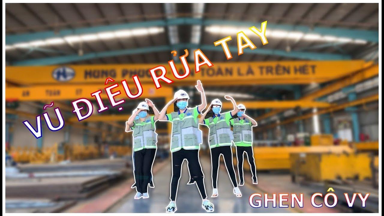 Vũ điệu rửa tay   Ghen Cô Vy   Công ty CP ĐT Hưng Phước