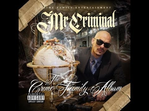 MR.CRIMINAL . Crime Family On The Rise (HIGH QUALITY MP3)
