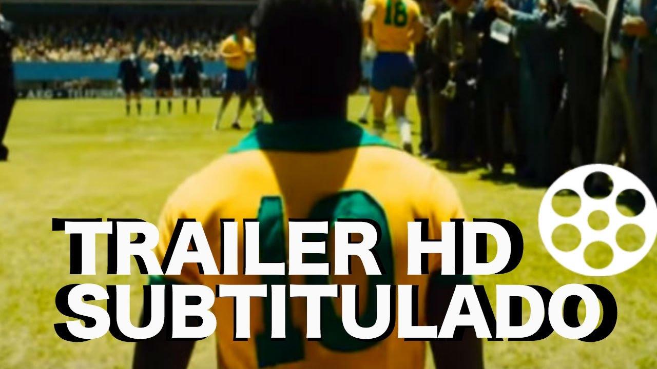 PELÉ (La Película)   Official Trailer [HD]   Subtitulado por Somos Cinéfilos - YouTube