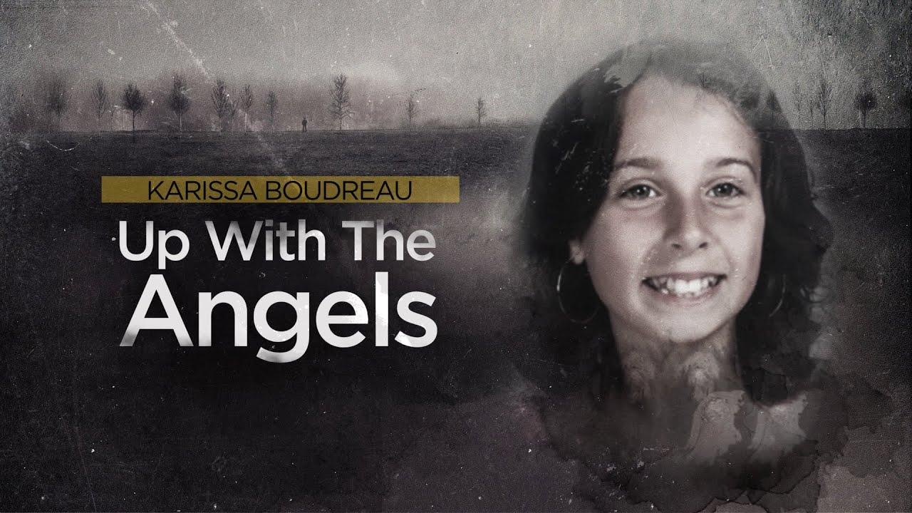 Crime Beat: Karissa Boudreau, up with the angels | S2 E5