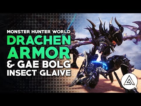 Monster Hunter World   Behemoth 'Drachen' Armor & Gae Bolg Insect Glaive in Depth