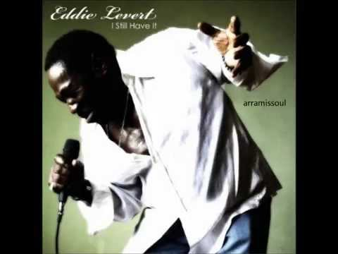 Eddie Levert- All About Me And You
