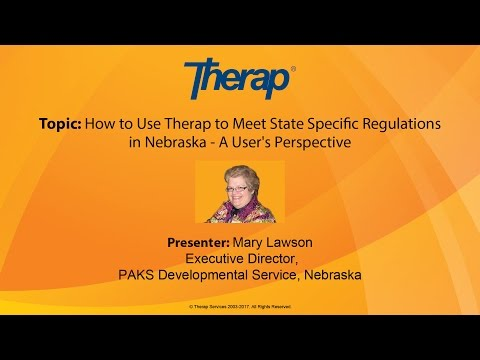 How to Use Therap to Meet State Specific Regulations in Nebraska, March 12, 2017