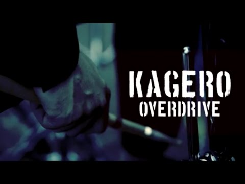 KAGERO / OVERDRIVE - official PV
