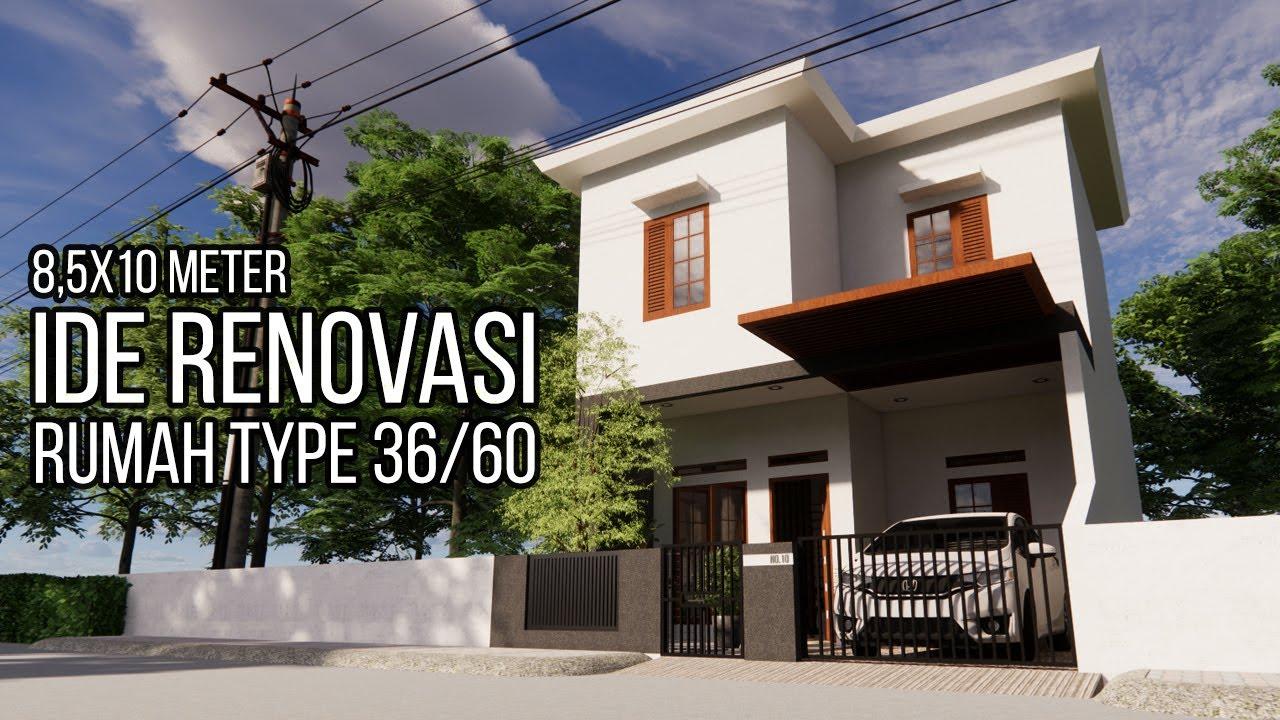 Desain Untuk Renovasi Rumah Type 36 60 Youtube