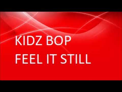 Kidz Bop 37 - Feel it still