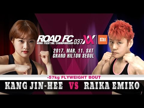 XIAOMI ROAD FC 037 XX Kang Jin-Hee(강진희) VS Raika Emiko(라이카 에미코)