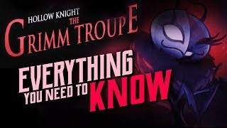 Скачать Hollow Knight Grimm Troupe DLC A 100 Complete Guide