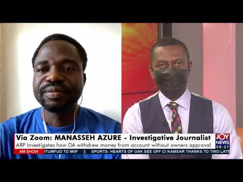 The Bongo Scandal: ARP Investigates how D.A withdrew money from account - AM Show (20-9-21)