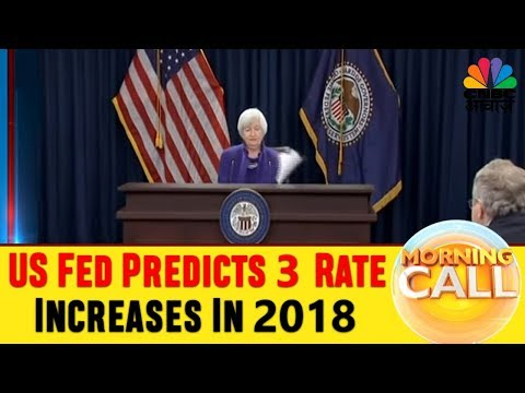 US Fed Predicts 3 Rate Increases In 2018 | Business News Today | 14th Dec | CNBC Awaaz
