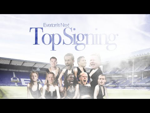 Everton's Next Top Signing