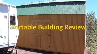 Portable Building Review - over 2 yrs later are they worth it?