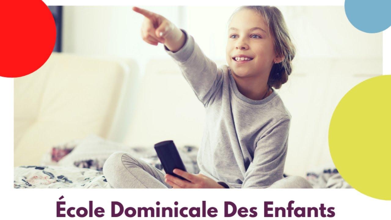 Ecole Dominicale Des Enfants - La joie - Rediffusion du 11 juillet 2021