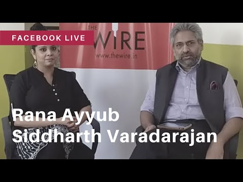 Rana Ayyub talks about her book on Gujarat in conversation with Siddharth Varadarajan