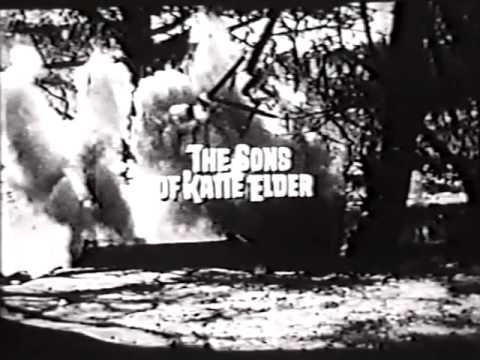 The Sons of Katie Elder trailer