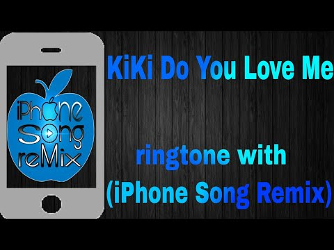 Kiki Do You Love Me_ - Drake_- ringtone with  (Iphone Song Remix)