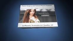 Plastic Surgery in Phoenix, Scottsdale and Chandler, AZ