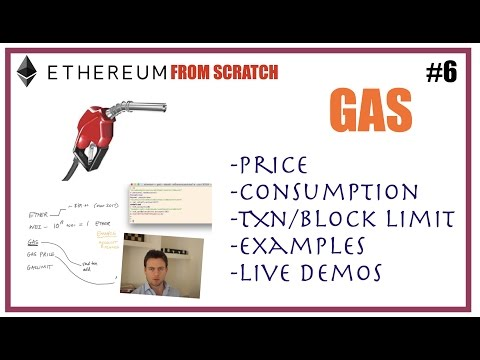 6 Ethereum Gas, price, limit explained (demo)  - Ethereum from scratch