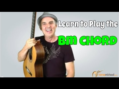 Easy Bm Chord | Learn 3 Versions of the B Minor Guitar Chord and ...