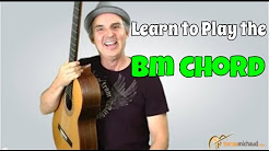 Easy Bm Chord | Learn 3 Versions of the B Minor Guitar Chord and Decide Which Is Best For You