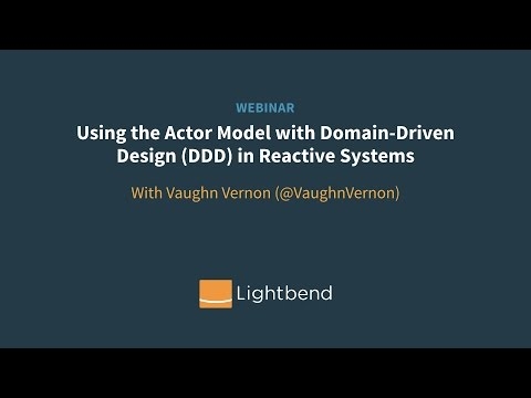 Using the Actor Model with Domain-Driven Design (DDD) in Reactive Systems
