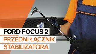 Jak wymienić łącznik stabilizatora przedniego w FORD FOCUS 2 TUTORIAL | AUTODOC