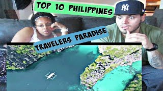 TOP 10 PHILIPPINES (TRAVELERS PARADISE) REACTION!!!