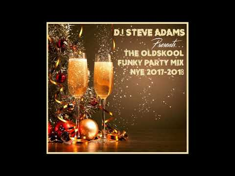 The Oldskool Funky Party Mix (NYE 2017 - 2018)