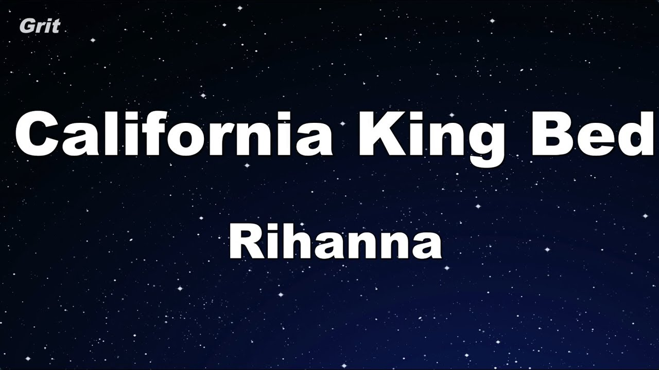 Rihanna - California King Bed Lyrics