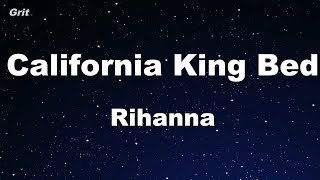 California King Bed - Rihanna Karaoke 【No Guide Melody】 Instrumental
