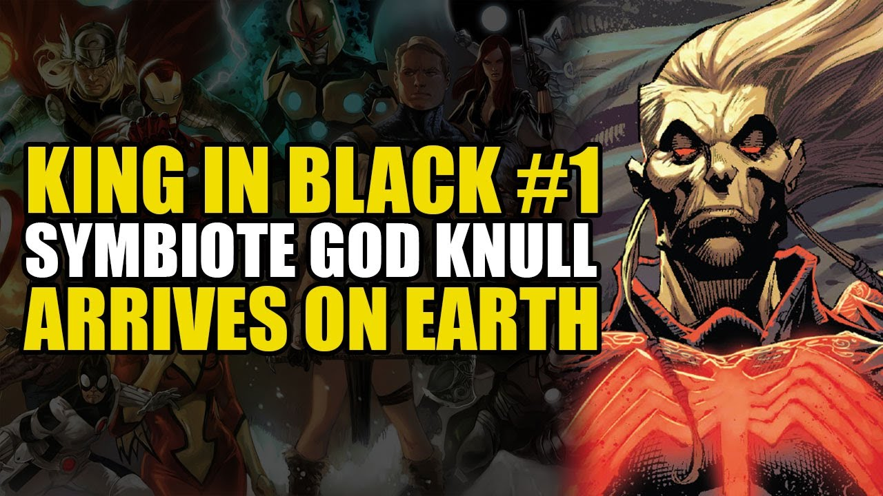 Knull The Symbiote God Arrives On Earth: King In Black #1 | Comics Explained