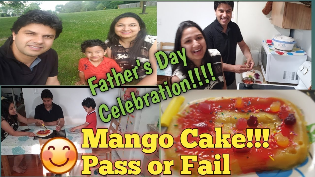 Father's day Celebration || Making of Mango Cake Indian Vlogger in Canada ||Baatein kuch kaam ki