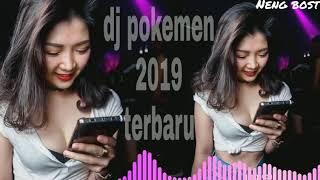 DJ POKEMON 2019 TERBARU SLOW NB