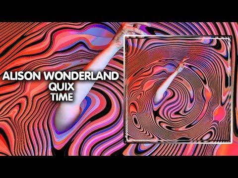House ● Alison Wonderland X QUIX - TIME | Universal Records