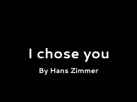 Free Download I Chose You - Hans Zimmer Mp3 dan Mp4