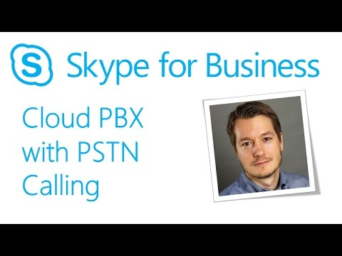 Skype Academy: Cloud PBX with on premises PSTN connectivty