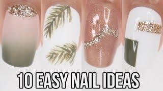 10 EASY nail ideas! neutral summer nail art compilation