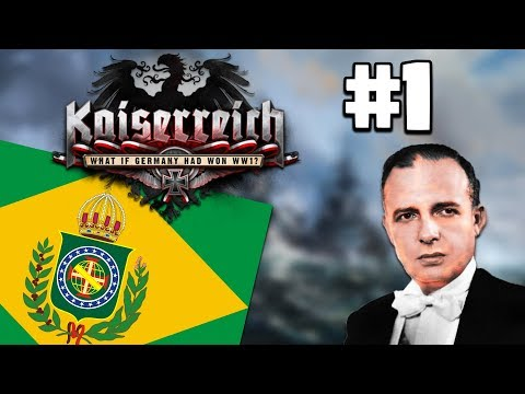 Hearts of Iron IV: Kaiserreich | Brazilian Empire #1